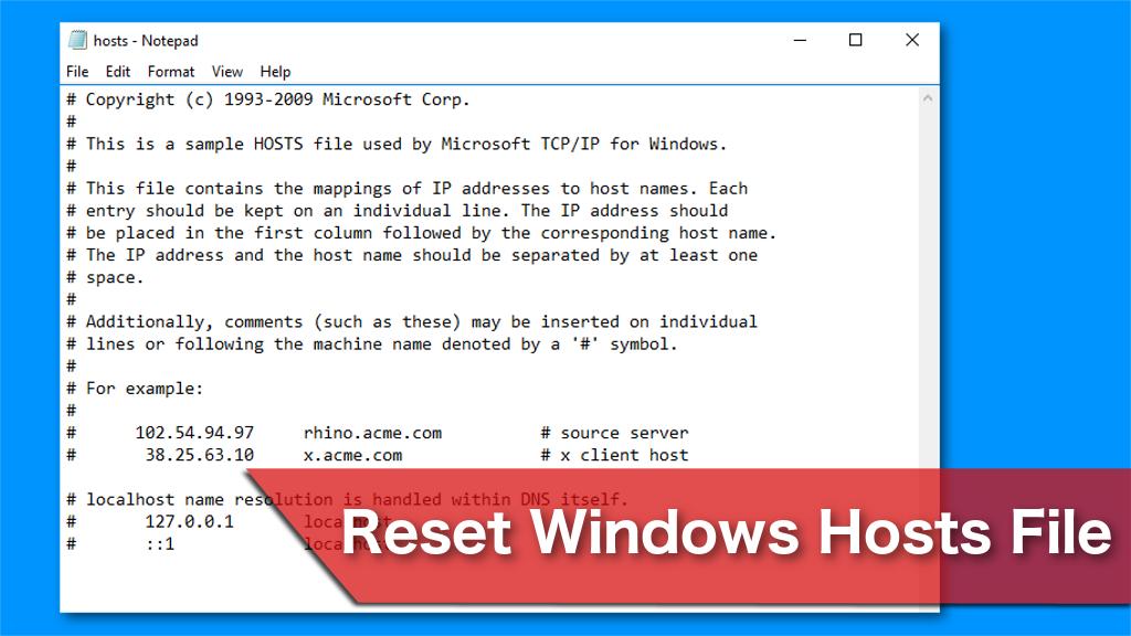 Reset Windows Hosts File