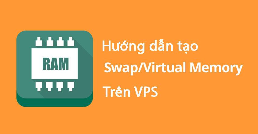 tạo bộ nhớ ảo Swap