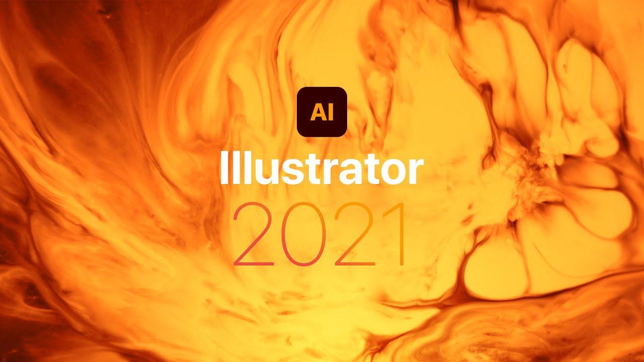 Tải phần mềm Adobe Illustrator 2021 – thiết kế đồ họa chuyên nghiệp